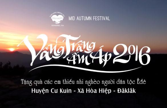 VẦNG TRĂNG ẤM ÁP 2016 - TẤM LÒNG GROUP